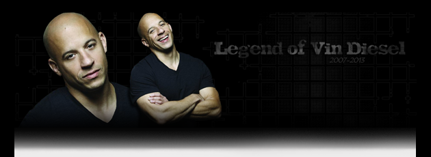 Legend of Vin Diesel